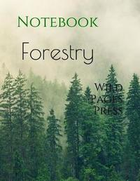 Forestry by Wild Pages Press