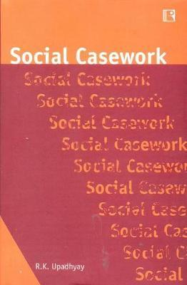 Social Casework by R K Upadhyay image