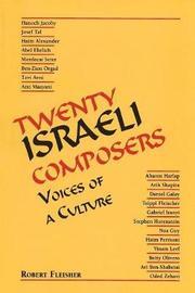 Twenty Israeli Composers by Robert Fleisher