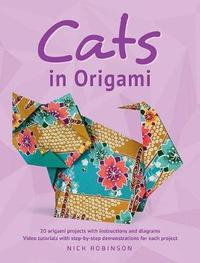 Cats in Origami by Nick Robinson