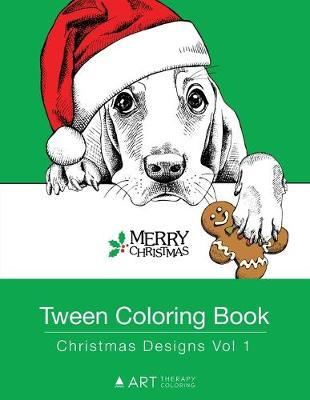 Tween Coloring Book by Art Therapy Coloring