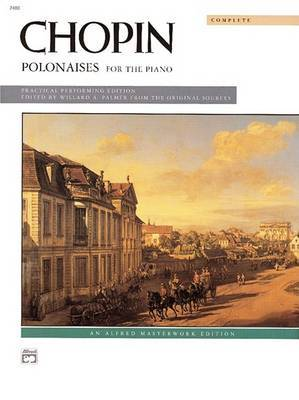 Chopin -- Polonaises (Complete) by Frederic Chopin image