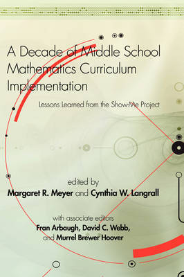 A Decade of Middle School Mathematics Curriculum Implementation