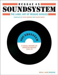 Reggae 45 Soundsystem by Steve Barrow