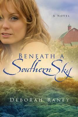 Beneath a Southern Sky by Deborah Raney image