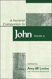 Feminist Companion to John: Vol 2 by Amy-Jill Levine image