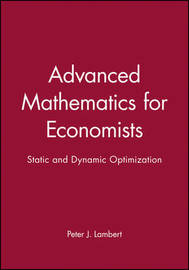 Advanced Mathematics for Economists by Peter Lambert image