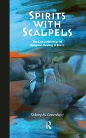 Spirits with Scalpels by Sidney M. Greenfield image