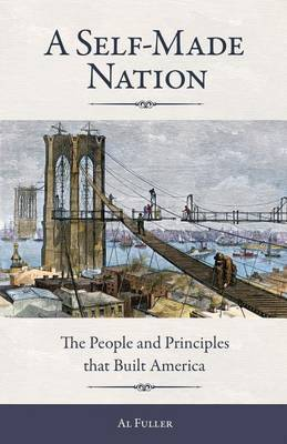 A Self-Made Nation by Al Fuller