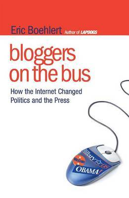 Bloggers on the Bus by Eric Boehlert image