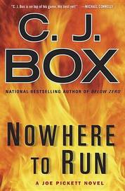 Nowhere to Run by C.J. Box image