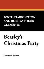 Beasley's Christmas Party by Deceased Booth Tarkington image
