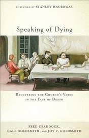 Speaking of Dying by Fred B Craddock