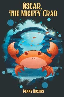 Oscar, the Mighty Crab by Penny Higgins image