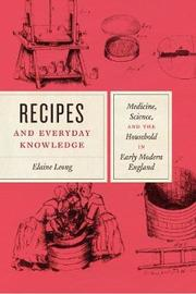 Recipes and Everyday Knowledge by Elaine Leong