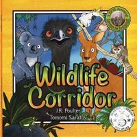 Wildli Wildlife Corridor by J R Poulter