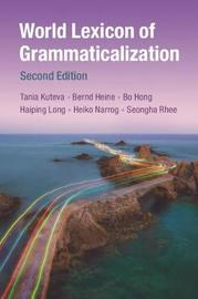 World Lexicon of Grammaticalization by Tania Kuteva