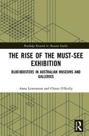 The Rise of the Must-See Exhibition by Anna Lawrenson