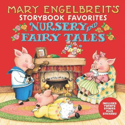 Mary Engelbreit's Nursery and Fairy Tales Storybook Favorites by Mary Engelbreit