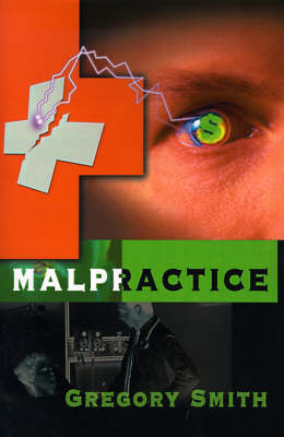 Malpractice by Gregory L Smith, MD image