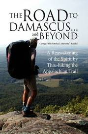 "The Road to Damascus... and Beyond by George ""Ole Smoky Lonesome"" Sandul image"