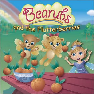 Bearubs and the Flutterberries by Tamra Norton image