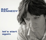 Let's Start Again by Bap Kennedy