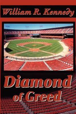 Diamond of Greed by William R Kennedy image