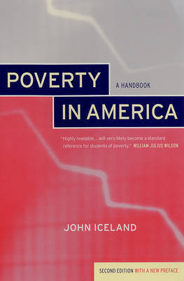 Poverty in America: A Handbook by John Iceland