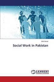 Social Work in Pakistan by Ansari Abid