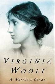 A Writer's Diary by Virginia Woolf (**)