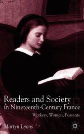 Readers and Society in Nineteenth-Century France by M Lyons image
