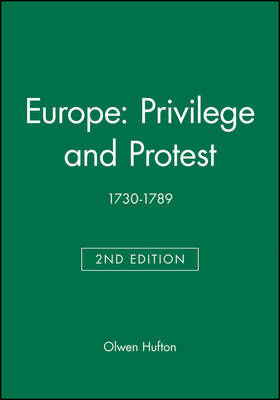 Europe: Privilege and Protest by Olwen Hufton