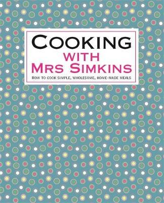 Cooking With Mrs Simkins by Sue Simkins image