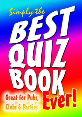Simply the Best Quiz Book Ever! image