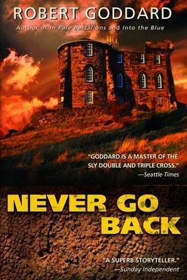 Never Go Back by Robert Goddard image