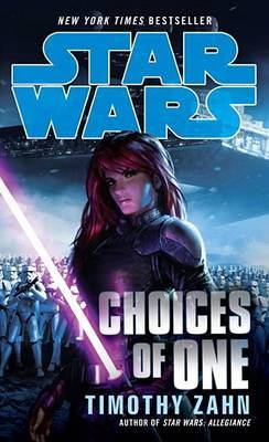 Choices of One by Timothy Zahn image