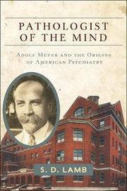 Pathologist of the Mind by S D Lamb