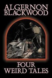 Four Weird Tales by Algernon Blackwood image