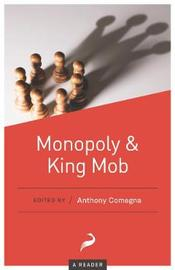Monopoly and King Mob