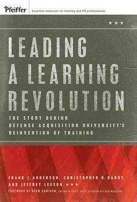 Leading a Learning Revolution by Frank J Anderson