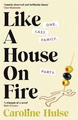Like A House On Fire by Caroline Hulse