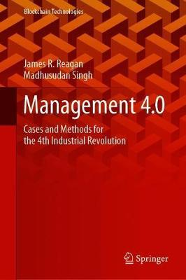 Management 4.0 by James R Reagan