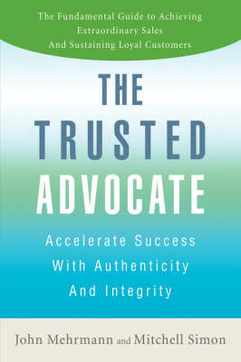 The Trusted Advocate by John Mehrmann image