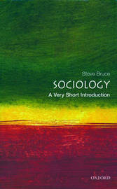 Sociology: A Very Short Introduction by Steve Bruce image