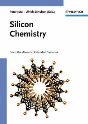 Silicon Chemistry: From the Atom to Extended Systems image