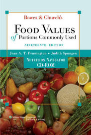 Bowes and Church's Food Values of Portions Commonly Used by Jean A Pennington