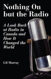 Nothing On But the Radio by Gil Murray image