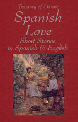 Treasury of Classic Spanish Love Stories