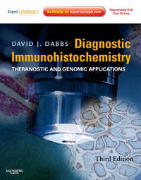 Diagnostic Immunohistochemistry: Theranostic and Genomic Applications, Expert Consult: Online and Print by David J. Dabbs image